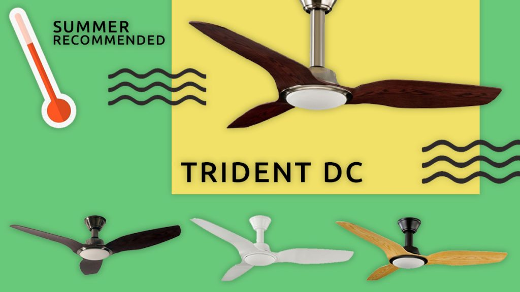 Introducing the trident dc ceiling fan recommended for summer introducing the trident dc ceiling fan by aeroblade recommended for summer 201617 mozeypictures Gallery