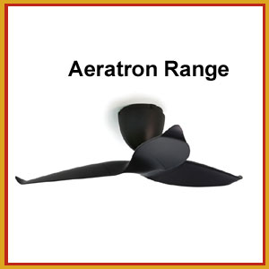 Living Room Ceiling Fan Aeratron Range